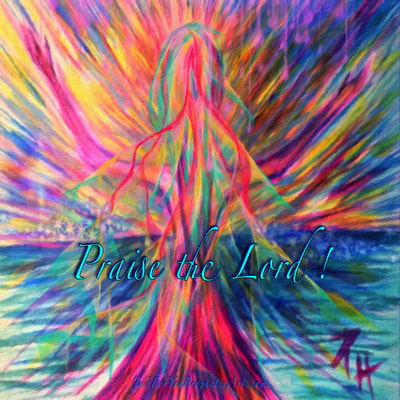 Bride of Christ, rainbow colors, praise the Lord by Pam Herrick - Just For You Prophetic Art